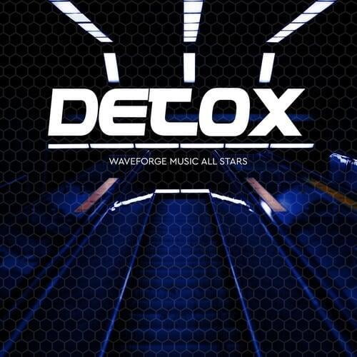 Detox by Waveforge Music All Stars