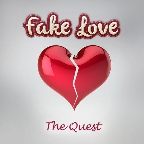 Fake Love by The Quest