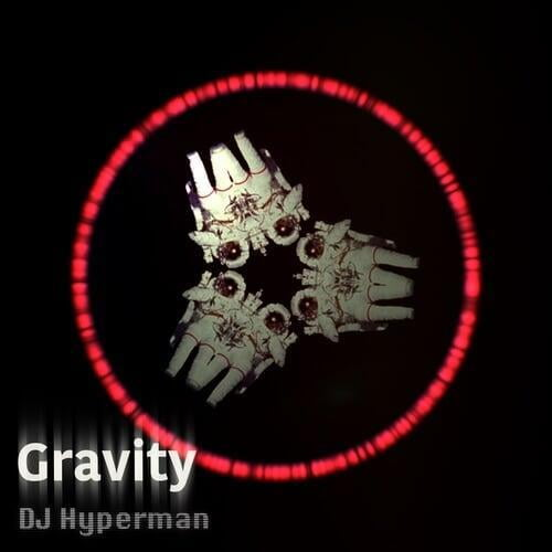 Gravity by DJ Hyperman