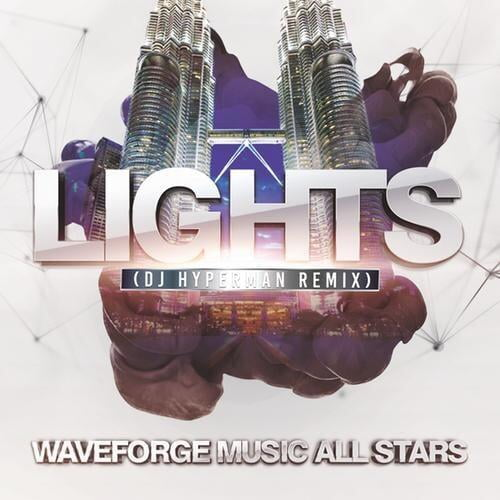 Lights (DJ Hyperman Remix) by Waveforge Music All Stars