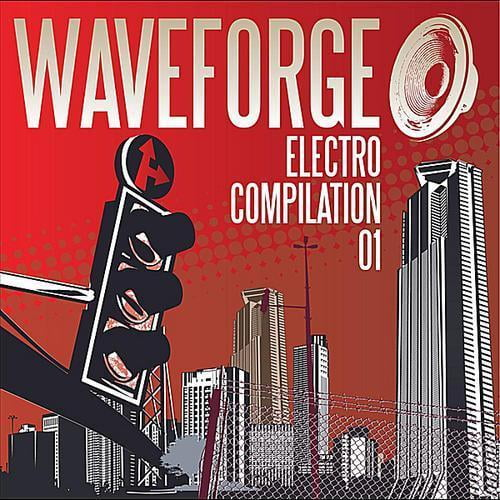 Waveforge Electro Compilation 01 by Waveforge Music All Stars