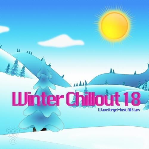 Winter Chillout 18 by Waveforge Music All Stars